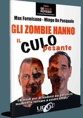 Gli Zombie hanno il Culo Pesante